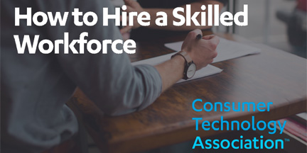 a close up of a business person writing, with text overlayed that reads 'how to hire a skilled workforce, consumer technology association'