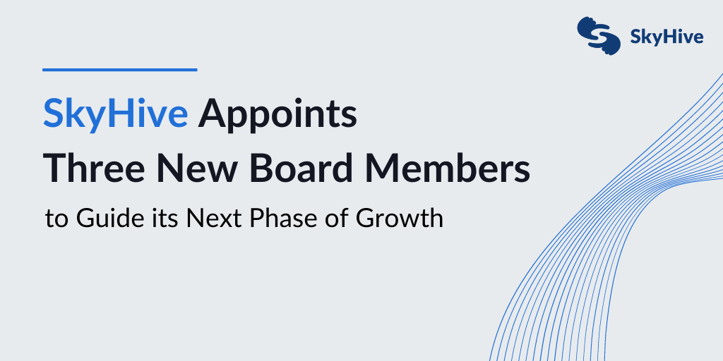 SkyHive appoints three new board members to guide its next phase of growth